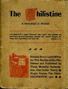 "An early copy of ""The Philistine"""