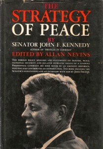 """""""The Strategy of Peace"""" by John F. Kennedy"""